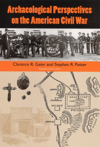 9780813018348: Archaeological Perspectives on the American Civil War