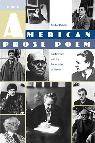 The American Prose Poem: Poetic Form and the Boundaries of Genre: Michel Delville