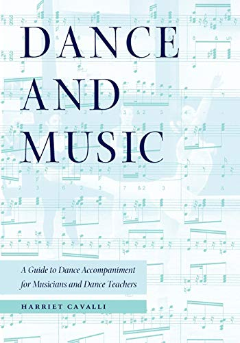 9780813018874: Dance and Music: A Guide to Dance Accompaniment for Musicians and Dance Teachers
