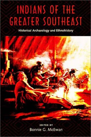 9780813020860: Indians of the Greater Southeast (Co-published with The Society for Historical Archaeology)