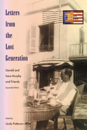 9780813025360: Letters from the Lost Generation: Gerald and Sara Murphy and Friends