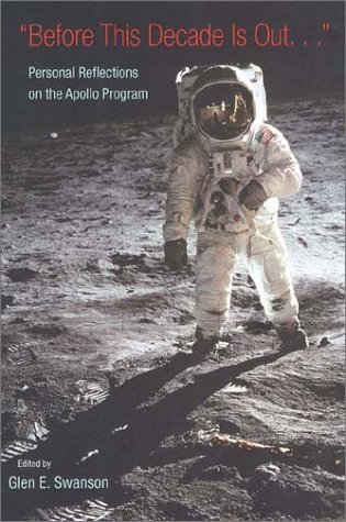9780813025377: Before This Decade Is Out: Personal Reflections on the Apollo Program