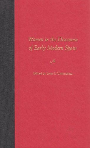 Women in the Discourse of Early Modern Spain
