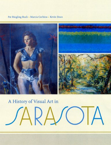 9780813026015: A History of Visual Art in Sarasota