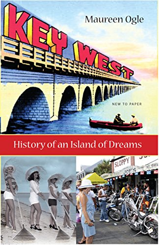 9780813026152: Key West: History of an Island of Dreams