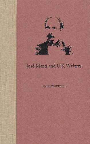 José Martí and U.S. Writers: Anne Fountain