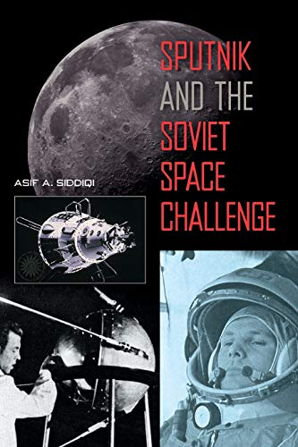 9780813026275: Sputnik and the Soviet Space Challenge