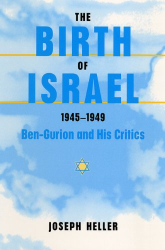 9780813026473: The Birth of Israel, 1945-1949: Ben-Gurion and His Critics