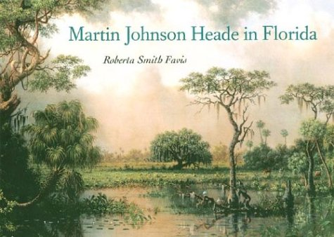 9780813026619: Martin Johnson Heade in Florida