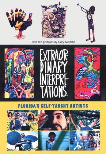 9780813026701: Extraordinary Interpretations: Florida's Self-Taught Artists