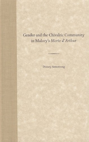 9780813026862: Gender and the Chivalric Community in Malory's Morte d'Arthur