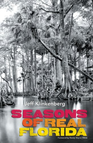 Seasons of Real Florida: Klinkenberg, Jeff (signed)