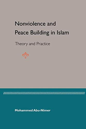 9780813027418: Nonviolence and Peace Building in Islam
