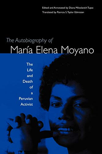 The Autobiography of María Elena Moyano: The