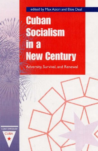 9780813027630: Cuban Socialism in a New Century: Adversity, Survival, and Renewal (Contemporary Cuba)