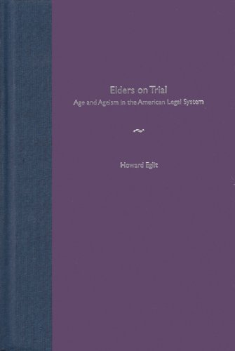 9780813027654: Elders on Trial: Age and Ageism in the American Legal System