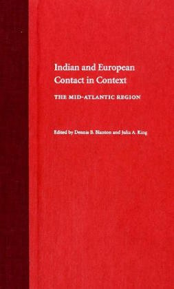 9780813027807: Indian and European Contact in Context: The Mid-Atlantic Region