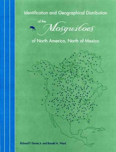 9780813027845: Identification and Geographical Distribution of the Mosquitoes of North America, North of Mexico