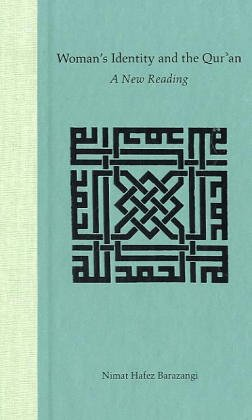 9780813027852: Woman's Identity and the Qur'an: A New Reading