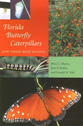 9780813027890: Florida Butterfly Caterpillars and Their Host Plants