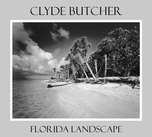 9780813028255: Clyde Butcher Florida Landscape