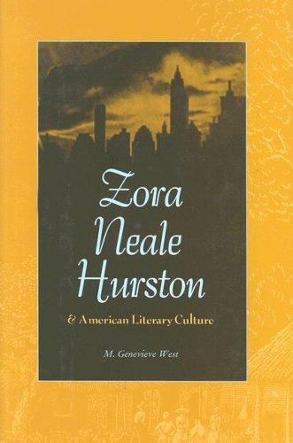 Zora Neale Hurston and American Literary Culture: M. Genevieve West