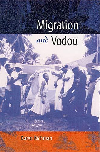 MIGRATION AND VODOU.: Richman, Karen E.
