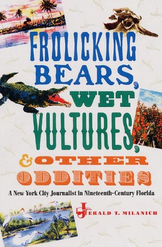 Frolicking Bears, Wet Vultures, and Other Oddities: A New York City Journalist in ...