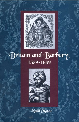9780813028712: Britain and Barbary, 1589-1689