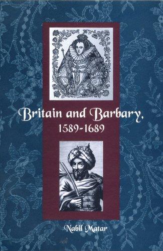 9780813028712: Britain and Barbary, 1589-1689