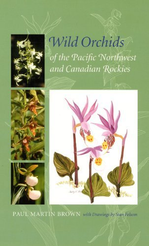 9780813028996: Wild Orchids of the Pacific Northwest And Canadian Rockies