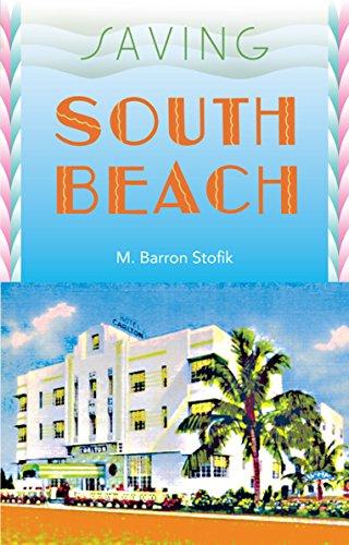9780813029023: Saving South Beach (Florida History and Culture)