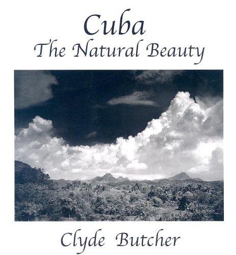 Cuba--The Natural Beauty
