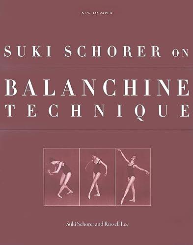 9780813029771: Suki Schorer on Balanchine Technique