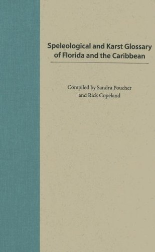9780813030067: Speleological and Karst Glossary of Florida and the Caribbean
