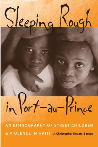9780813030098: Sleeping Rough in Port-au-Prince: An Ethnography of Street Children And Violence in Haiti