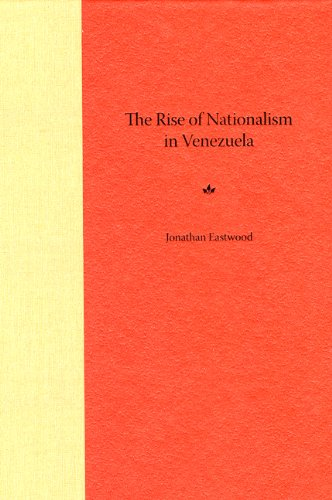 9780813030111: The Rise of Nationalism in Venezuela