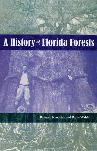 9780813030227: A History of Florida Forests