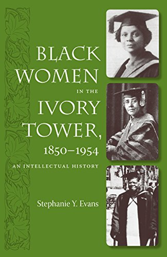 9780813030319: Black Women in the Ivory Tower, 1850-1954: An Intellectual History