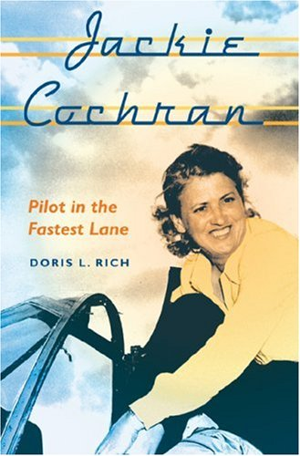 9780813030432: Jackie Cochran: Pilot in the Fastest Lane