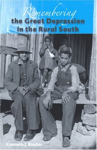 9780813030487: Remembering the Great Depression in the Rural South