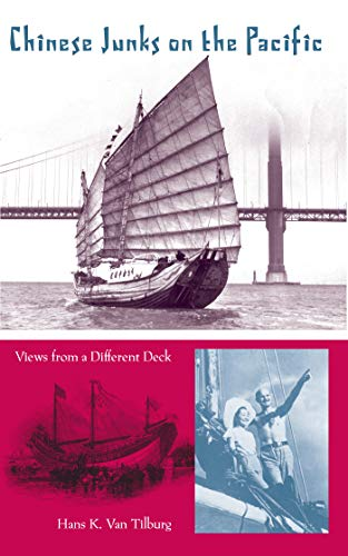 9780813030531: Chinese Junks on the Pacific: Views from a Different Deck (New Perspectives on Maritime History and Nautical Archaeology)