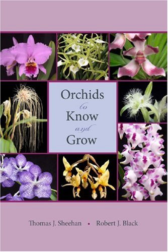 9780813030654: Orchids to Know and Grow