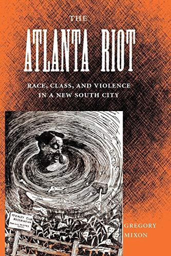 The Atlanta Riot: Gregory Mixon