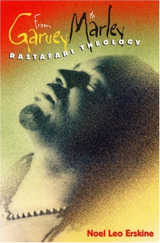 9780813030784: From Garvey to Marley: Rastafari Theology (History of African-American Religions)