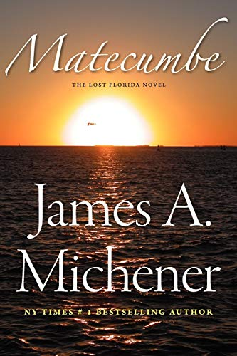 Matecumbe: JAMES A. MICHENER