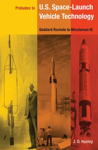 9780813031774: Preludes to U.S. Space-Launch Vehicle Technology: Goddard's Rockets to Minuteman III