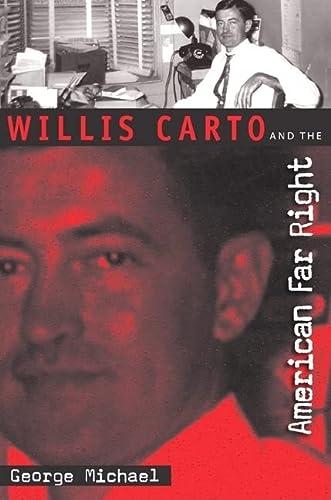 9780813031989: Willis Carto and the American Far Right