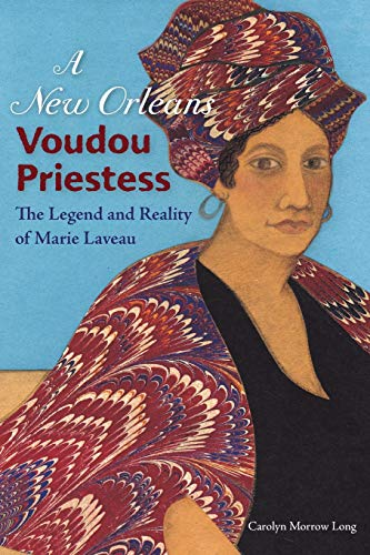 9780813032146: A New Orleans Voudou Priestess: The Legend and Reality of Marie Laveau