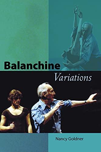 Balanchine Variations: Nancy Goldner
